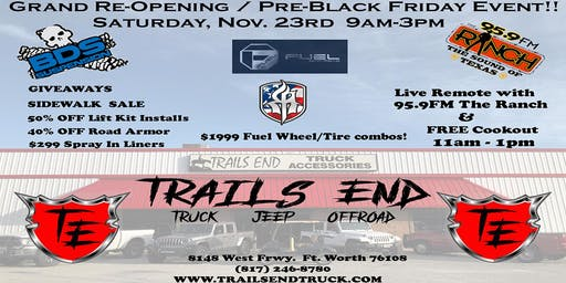 Trails End Grand Re-Opening