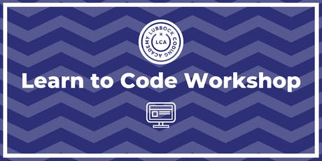 Lubbock Coding Academy | Learn to Code Workshop | @ SPC | 12.12.19 tickets