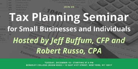 Tax Planning Seminar for Small Businesses and Individuals with Robert Russo tickets