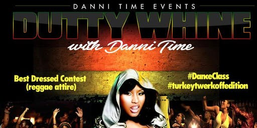 """DUTTY WHINE WITH DANNI TIME"" REGGAE TWERK CLASS"