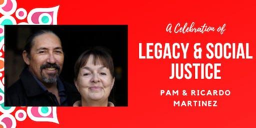 Pam & Ricardo Martinez, a Celebration of Legacy & Social Justice