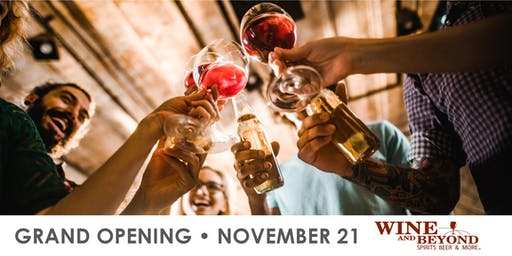 Grand Opening Celebration: Wine and Beyond Red Deer