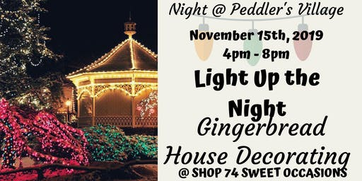 Light Up the Night : Gingerbread House Decorating @ Peddler's Village