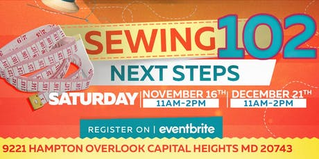 SEWING 102: NEXT STEPS tickets