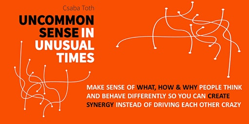 Uncommon Sense in Unusual Times Webinar