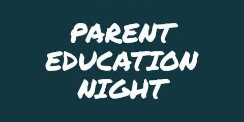 Parent Education Night
