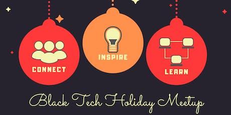 Black Tech Holiday Meetup tickets