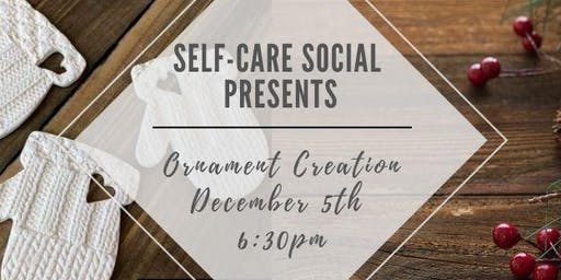 Self-Care Social Ornament Creation