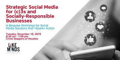 Strategic Social Media for (c)3s and Socially-Responsible Businesses