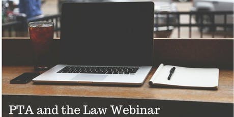 PTA and The Law Webinar tickets