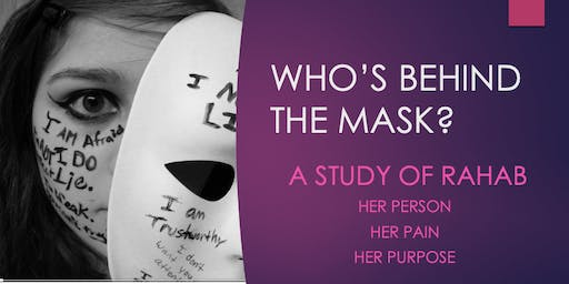 WHOLENESS BIBLE STUDY | WHO'S BEHIND THE MASK?