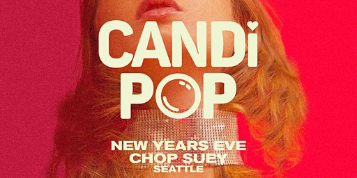 Candi Pop - New Years Eve