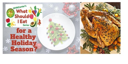 What to Eat for Healthy Holidays