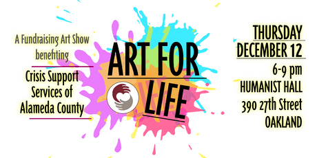 ART FOR LIFE: An Art Show for Crisis Support Services of Alameda County tickets