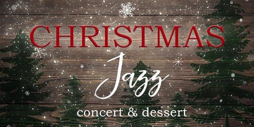Christmas Jazz 2019 - Presented by bpChurch (Friday)