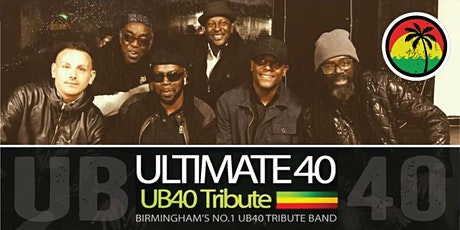 ULTIMATE 40 - UB40 tribute tickets