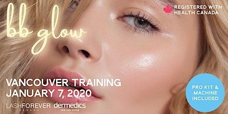 BB Glow by Dermedics Vancouver Training tickets