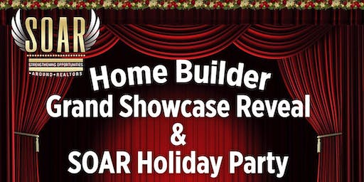 HOMEBUILDER Grand Showcase Reveal & SOAR Holiday Party