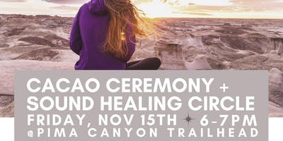 Cacao Ceremony + Healing Circle