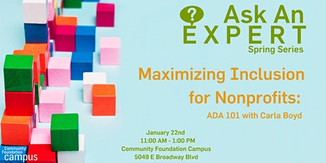 Ask an Expert - Maximizing Inclusion for Nonprofits: ADA 101 with Carla Boyd  tickets