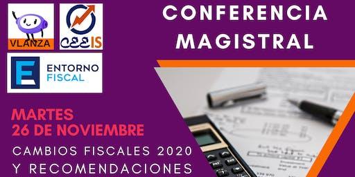 Cambios fiscales en México 2020 y recomendaciones