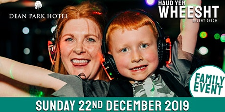 HYW Family Christmas Silent Disco XL at The Dean Park (22nd Dec) tickets
