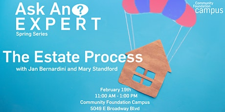 Ask an Expert - The Estate Process - Jan Bernardini and Mary Stanford tickets