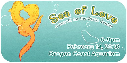 Sea of Love: A Benefit for the Olalla Center