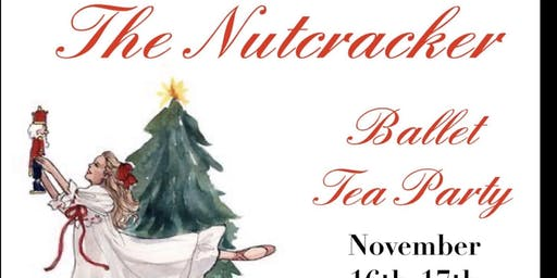 Nutcracker Ballet Tea Party