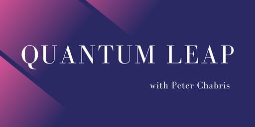 Quantum Leap with Peter Chabris