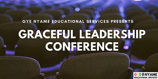 First Annual Graceful Leadership Conference