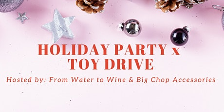 Holiday Party & Toy Drive tickets