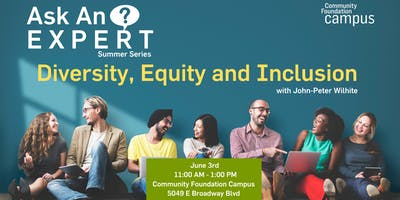 Ask an Expert - Diversity, Equity and Inclusion - John-Peter Wilhite
