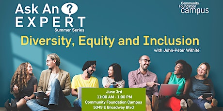 Ask an Expert - Diversity, Equity and Inclusion - John-Peter Wilhite  tickets