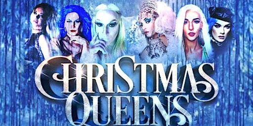 Christmas Queens: a HoliSlay Drag Show Musical