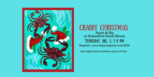 Crabby Christmas - Paint & Sip - Schaefers Canal House - 12/5