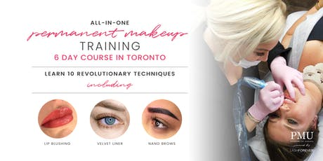 Permanent Makeup Training Course - Lip Blushing, Eyeliner & Nano Brow tickets