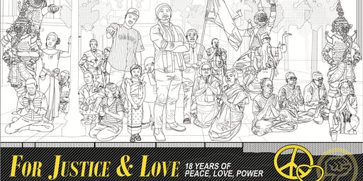 For Justice & Love: 18 Years of Peace, Love, Power