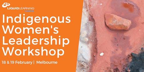 Indigenous Women's Leadership Workshop Melbourne tickets