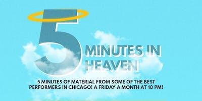 The iO Showcase Presents: Five Minutes in Heaven