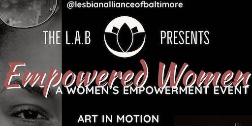 The L.A.B Presents: Empowered Women - A Women's Empowerment Event