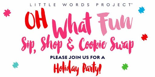 Little Words Project Sip, Shop & Cookie Swap!