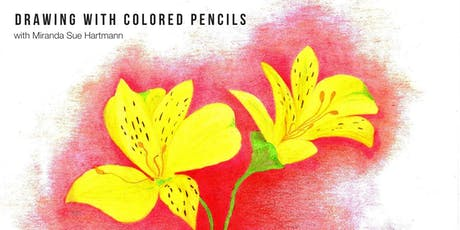 Introduction to Drawing with Colored Pencils with Miranda Sue Hartmann tickets