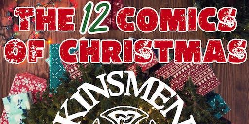 Kinsmen Presents : The 12 Comics Of Christmas : Night One