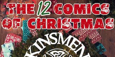 Kinsmen Presents : The 12 Comics Of Christmas : Night Two