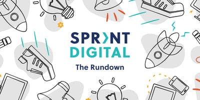 The Rundown: Introducing Sprint Digital
