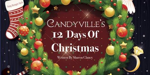 CANDYVILLE'S 12 DAYS OF CHRISTMAS WEXFORD KIDS  8.15pm Show