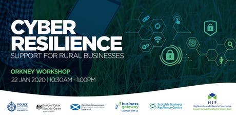 Cyber Resilience: Support for Rural Businesses Orkney Workshop tickets
