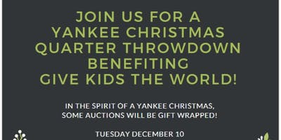 Yankee Christmas Quarter Throwdown benefiting GKTW