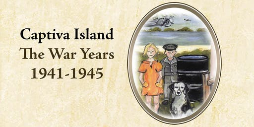 Sentimental Journey - The War Years - Captiva Island 1941 - 1945